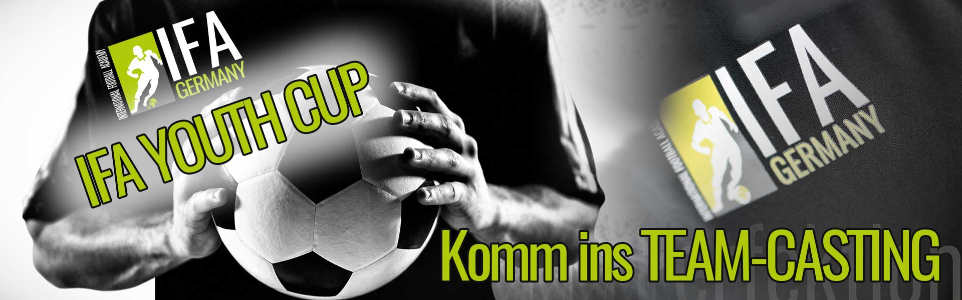 IFA - Football Youth-Cup - Komm ins TEAM CASTING